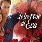 Le tre rose di Eva 150x150 Anticipazioni Le tre rose di Eva 2: Aurora o Alessandro, chi morirà? immgine