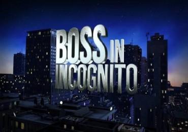 stasera-boss-in-incognito